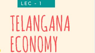 TE 1 ||  Telangana Economy for TSPSC Group 1 and Group 2 || Concepts related to State Economy