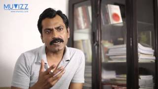 Nawazuddin Siddiqui on Independent Films