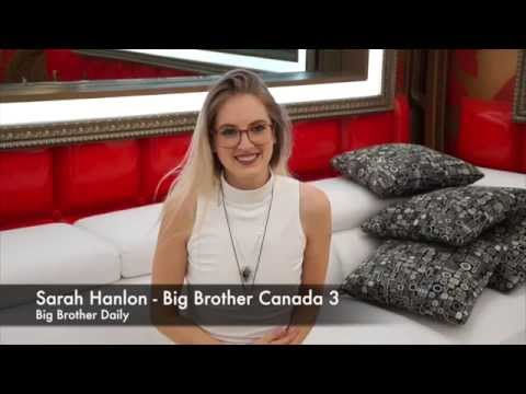 Sarah Hanlon - Big Brother Canada 3 Interview