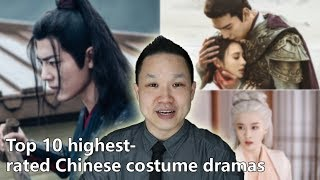 Top 10 highest rated 2019 Chinese costume dramas so far [Chinese Entertainment Update]