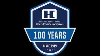 Henry Carlson Companies Celebrates 100 Years