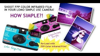 Lomo Simple Use Camera w/ FPP Color Infrared Film!!!