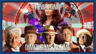 Custom Who - Episode 30 - Rewriting Dimensions In Time