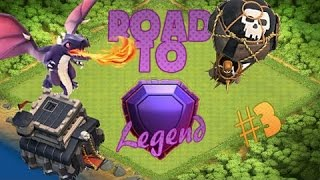 TH9 Road to legend: Part 3  🔥💥💀Push Till You Die💀💥🔥