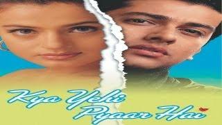 Kya Yehi Pyaar Hai (2002) - Official Trailer