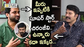 Mammootty Strong Punch to Mahi V Raghav about Chiranjeevi and Rajinikanth