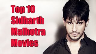 Top 10 Best Sidharth Malhotra Movies List - Sidharth Malhotra Best Movies