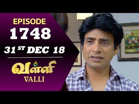 VALLI Serial | Episode 1748 | 31st Dec 2018 | Vidhya | RajKumar | Ajay | Saregama TVShows Tamil