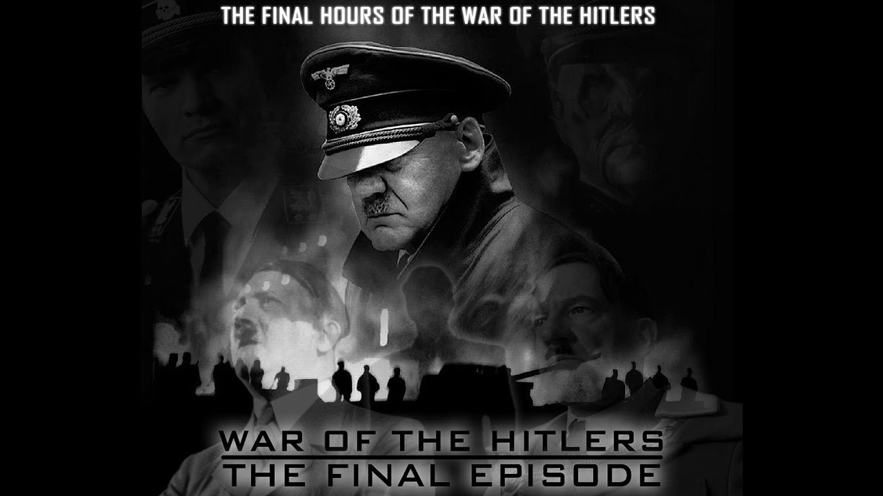War of the Hitlers: Episode XIV
