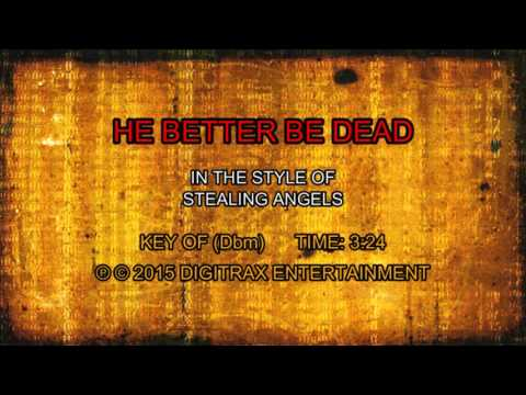 Stealing Angels - He Better Be Dead (Backing Track)