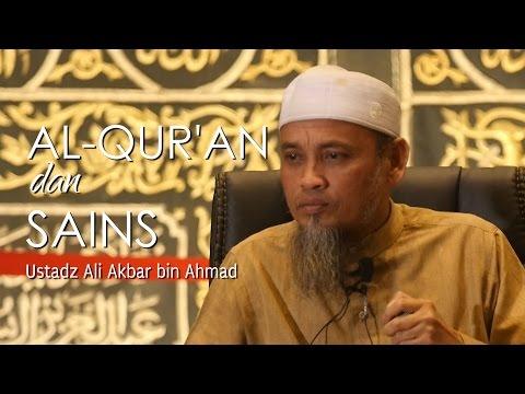 Pengajian Islam: Al-Quran Dan Sains - Ustadz Ali Ahmad