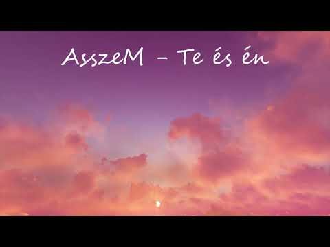 AsszeM - Te és én