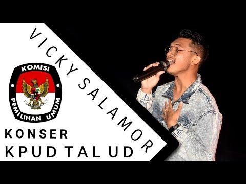 LIVE KONSER VICKY SALAMOR (SOSIALISASI PEMILU 2019 Di KPUD KAB. TALAUD)