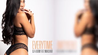 Dj A-Boom feat. Mwachari - Everytime (Prod. by A-Boom) | AtlazFilms