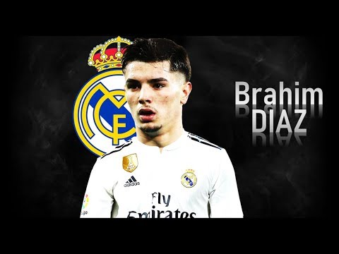 BRAHIM DIAZ - Welcome to Real Madrid?! Goals & Skills | 2018