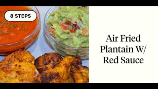 How To Make Plantains in an Air Fryer | The Love of Air-Fried Plantain. Oh, Guacamole!