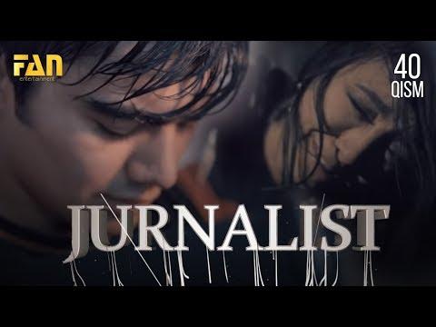 Журналист Сериали - 40 қисм | Jurnalist Seriali - 40 qism