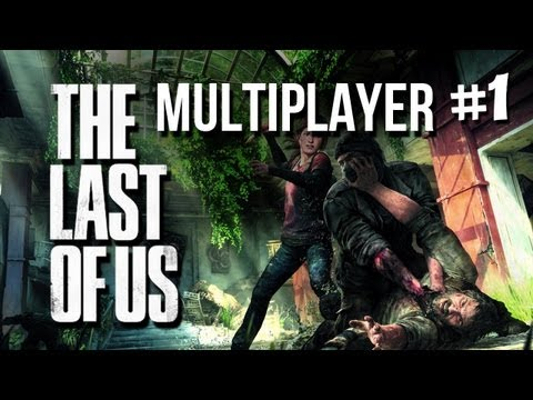 The Last of Us Multiplayer (Launch Day) Part 1 - PS3 Gameplay