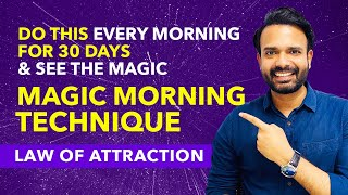 😇MAGIC MORNING LAW OF ATTRACTION TECHNIQUE ✅Do This Every Morning For 30 Days and See The Magic