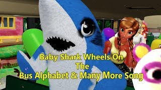 Baby Shark Wheel sOn The Bus Alphabe Many More Song