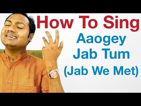 Aaoge Jab Tum - Singing Lesson