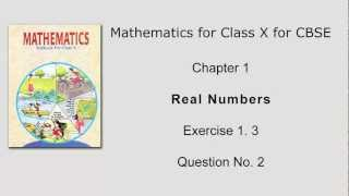 Ex 1.3: Q.2 : Prove that sum of 3 and product of 2 and square root... Ch 1 | Class Xth Math for CBSE