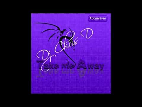 Global Defence - Take me Away (Dj Chris D Bootleg) (HD)