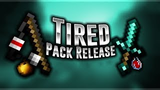 Tired 16x Pack Release