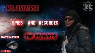 The Israelites: Ms Universe Spies and Records The Prophets