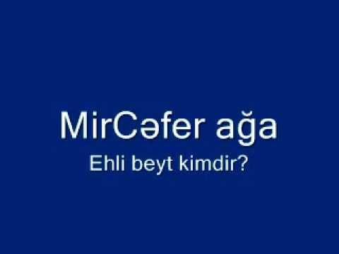 MirCefer aga - Ehli beyt kimdir?.wmv