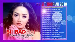 Download Lagu SITI BADRIAH 2018 - LAGU DANGDUT TERBARU 2018 Gratis STAFABAND