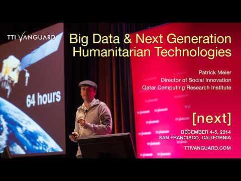 Patrick Meier, Qatar Computing Research Institute, presents at TTI/Vanguard's [next] 2014