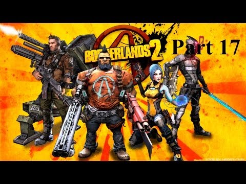 Borderlands 2 - Found Me An E-Tech Weapon - Part 17