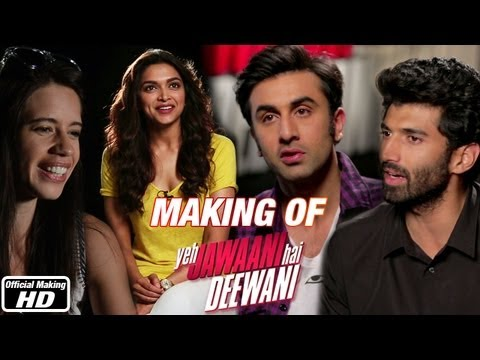 Making of the Film - Yeh Jawaani Hai Deewani | Ranbir Kapoor...