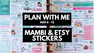 Planner Life: Plan With Me Aug 6 - 12 (MAMBI & Etsy Stickers)