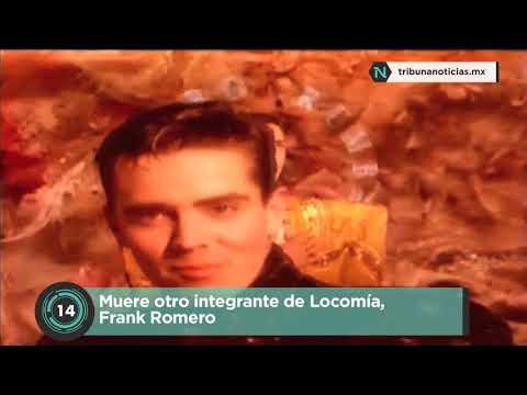 Muere otro integrante de Locomía, Frank Romero