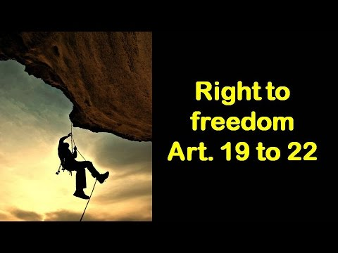 Fundamental rights (Part 3/5) : Right to Freedom Part 3 : Free online classes for IAS