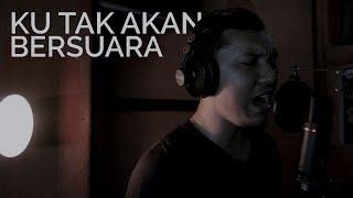 "NIKE ARDILLA - ""KU TAK AKAN BERSUARA"" (Cover by SILENT ROCK)"