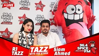 Download Siam Ahmed with Rj Tazz   Promo   Tazz with The Stars   SpiceFM 3Gp Mp4