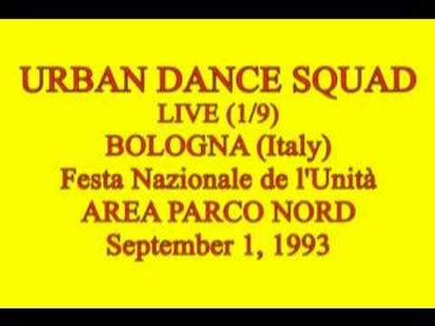 Urban Dance Squad ~ Live Bologna 1993 1/9