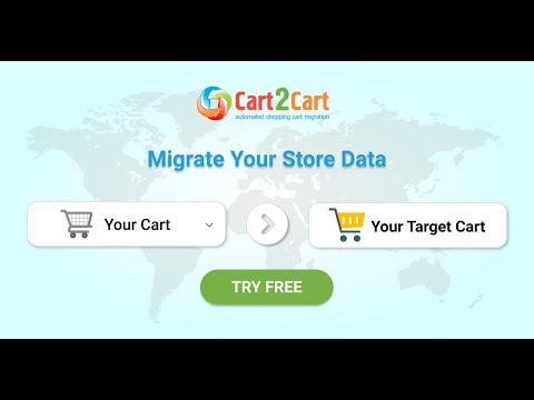 Migrate Your Store to Any Shopping Cart with Cart2Cart Automated Shopping Cart Migration Service