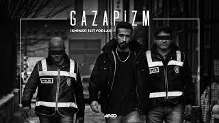 Gazapizm - İsminizi İstiyorlar