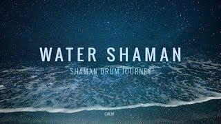 Water Shaman - Shaman Drum Journey & Koshi bells - Tantra Music | Calm