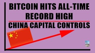 Bitcoin Hits ALL-TIME Record High as China Capital Controls Cause PANIC!