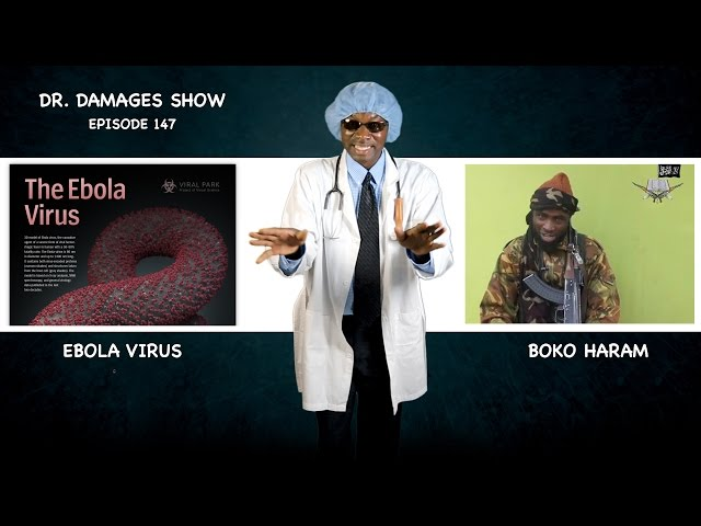 Dr. Damages Show- episode 147 (Ebola has Landed)