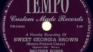 Sweet Georgia Brown Saxophone Solo Brother Bones