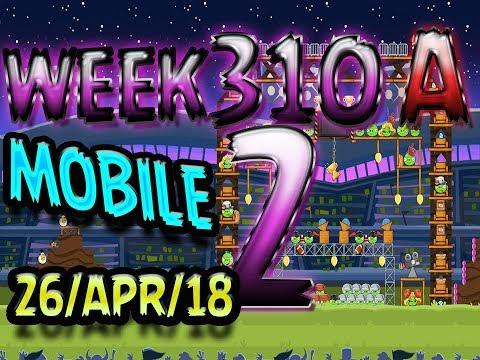 Angry Birds Friends Tournament Level 2 Week 310-A  MOBILE Highscore POWER-UP walkthrough