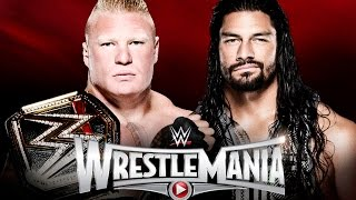 Brock Lesnar vs. Roman Reigns - WrestleMania 31 WWE 2K15