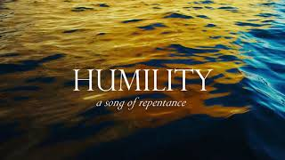 HUMILITY (A SONG OF REPENTANCE) | Psalm 51 | MALKAH | ad-free