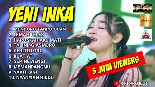 Download lagu YENI INKA TERBARU 2021 FULL ALBUM - MENDUNG TANPO UDAN